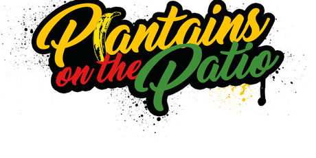 Plantains On The Patio tickets