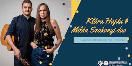 Jazz Soirée with Klára Hajdu & Milán Szakonyi tickets