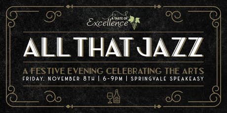 A Taste of Excellence: All That Jazz tickets
