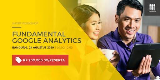 (PAID EVENT) Short Workshop Fundamental Google Analytics