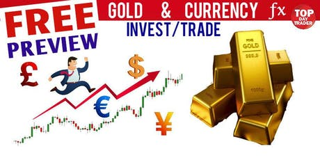 Discover GOLD & CURRENCY Trading, just 10 Min a day. SHOW- LIVE MONEY TRADE tickets