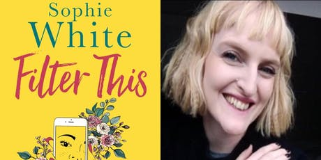 "Author Sophie White & Special Guests - Reader Event on ""Filter This"" tickets"