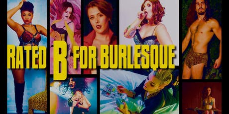 Big Smoke Burlesque: Rated B....for Burlesque  tickets