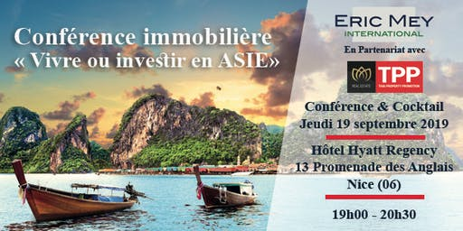 """Conférence """"Vivre ou investir en Asie"""" à Nice"""