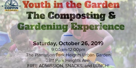 Youth in the Garden: The Composting & Gardening Experience  tickets