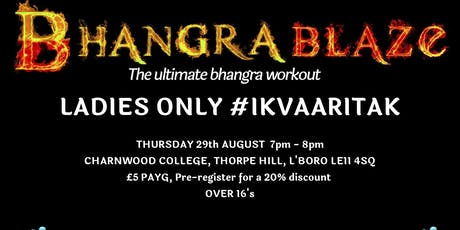 BhangraBlaze Taster Session - Ladies Only tickets