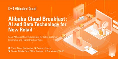Alibaba Cloud Breakfast: AI and Data Technology for New Retail