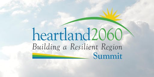 Heartland 2060 - Building a Resilient Region Summit