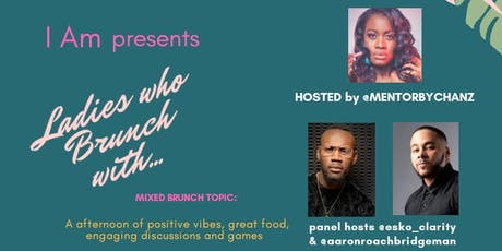 Ladies who Brunch with...  tickets