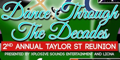 "2nd Annual Taylor St. Reunion "" Dance Through The Decades"""
