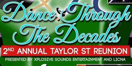 "2nd Annual Taylor St. Reunion "" Dance Through The Decades"" tickets"