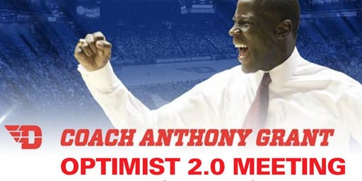 Optimist 2.0 Meeting with Coach Anthony Grant