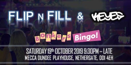 Bonkers Bingo Playhouse Feat Flip N Fill tickets