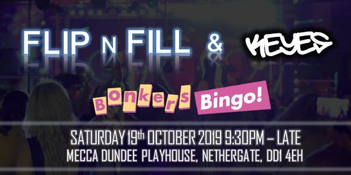 Bonkers Bingo Playhouse Feat Flip N Fill