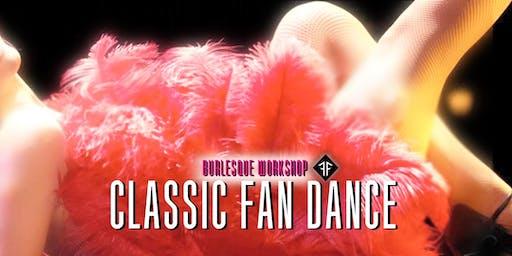 Burlesque Workshop: Classic Fan Dance - Fishnet Follies