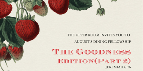 The Upper Room; Goodness Edition (Part 2) tickets