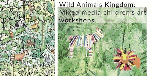 """Children's Art Workshop: """"Create a Wild Animals Kingdom: Mixed Media"""""""