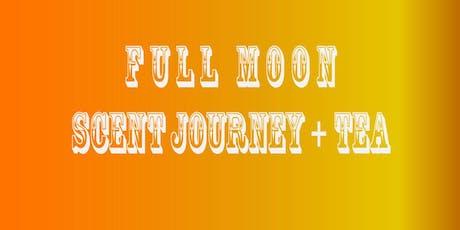 Full Moon Scent Journey + Tea tickets