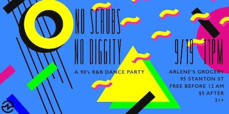 No Scrubs No Diggity: A 90's R&B Party tickets
