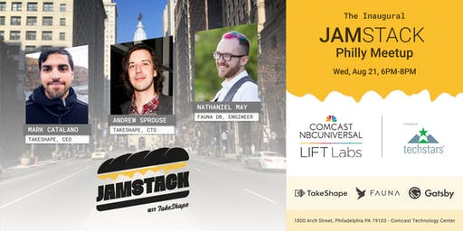 The Inaugural JAMstack Philly Meetup