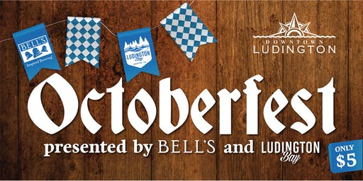 Downtown Ludington's Octoberfest presented by Bell's & Ludington Bay