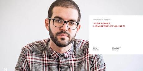 Josh Tobias, Liam Berkeley tickets