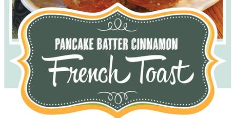 Culinary Arts: Pancake Batter French Toast! tickets