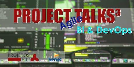 Project Agile Talks³ (BI / DevOps) ingressos