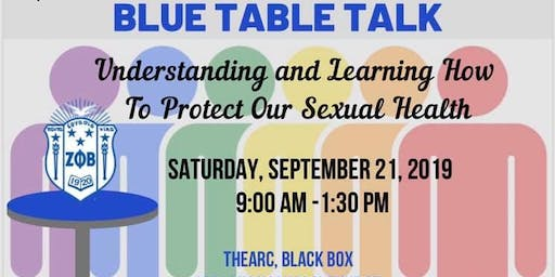 Blue Table Talk: Understanding and Learning How to Protect our Sexual Health