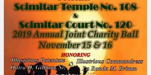 SCIMITAR TEMPLE 108 & SCIMITAR COURT 120 JOINT CHARITY BALL