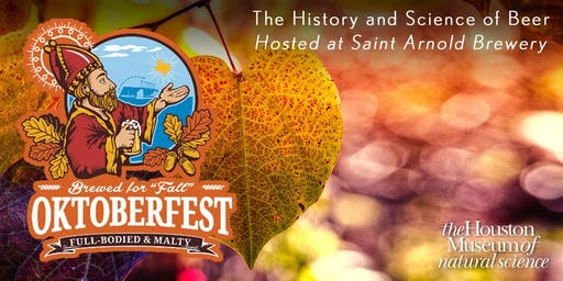 The History & Science of Beer with Saint Arnold & HMNS