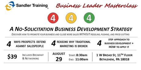 4 - 4 - 4: A No Solicitation Business Development Strategy tickets