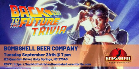 Back to the Future Trilogy Trivia @ Bombshell Beer Company tickets