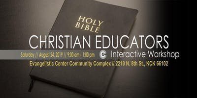 Christian Educators Interactive Workshop
