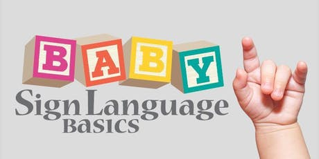 Baby Sign Language Basics  tickets