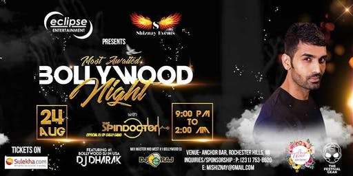 Bollywood Night with DJ Spindoctor(Official Gully Gang), DJ Dharak & DJ Raj