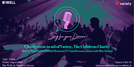 Miss Dublin Central Presents: Sing For Your Dinner Variety Charity Event tickets