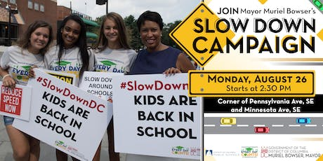 Mayor Muriel Bowser Presents: PM Slow Down Campaign tickets