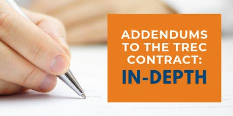Addendums to the TREC Contract: In-Depth - Buda tickets
