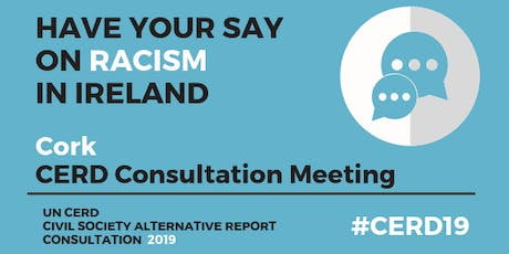CERD Civil Society Consultation Meeting: CORK tickets