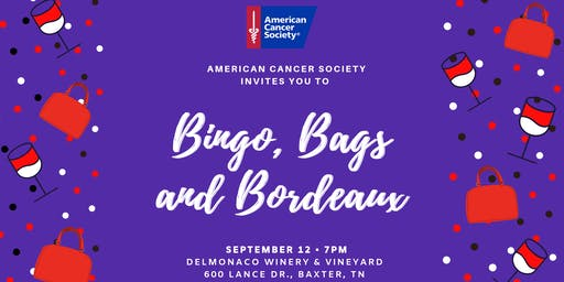 Bingo, Bags & Bordeaux - An American Cancer Society Event