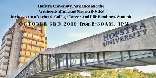 Naviance College, Career &Life Readiness Summit @Hofstra University 10/3/19