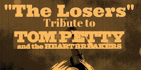 The Losers Tribute to Tom Petty and the Heartbreakers tickets