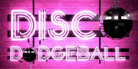 DISCO Dodgeball : The Time Machine tickets