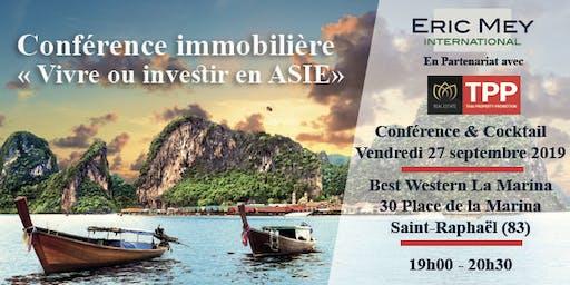 """Conférence """"Vivre ou investir en Asie"""" à Saint-Raphaël"""