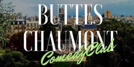 Buttes Chaumont Comedy Club #4 billets