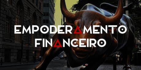 Empoderamento Financeiro - O Curso de Finanças Pessoais ingressos