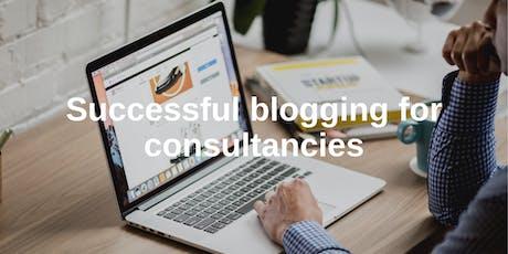 Successful blogging for consultancies -October 2019 tickets