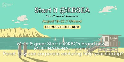 Meet & greet Start it @KBC's brand new – multinational – partner + discover how corporate venturing can help your startup #startit@KBSEA