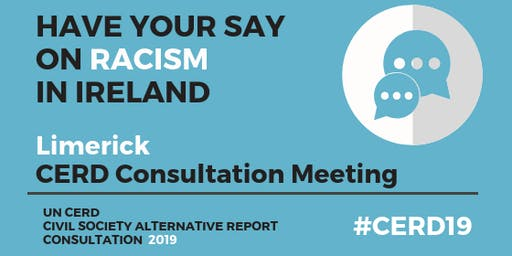 CERD Civil Society Consultation Meeting: LIMERICK